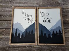 Wood Sign Set, I'll Keep You Safe You Keep Me Wild, Couple's Sign, Gifts For Her, Gifts For Him, Mountain Sign, Anniversary Gift