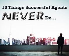 10 Things Successful Real Estate Agents Never Do Article Resize. Real Estate One, Getting Into Real Estate, Real Estate Career, Real Estate Articles, Real Estate Business, Real Estate Leads, Selling Real Estate, Real Estate Sales, Real Estate Investing