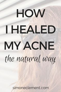 Acne is embarassing. Especially as an adult. Most of us want to get rid of it, the fastest way possible! HERE ARE THE NATURAL REMEDIES TO ACNE:   https://simoneclement.com/blog/acne-remedies-natural-treatment-cure  acne remedies treatment scars chin causes hormonal cystic diet get rid of mast overnight products tea tree oil heal cure healing curing essential oils face masks clear skin