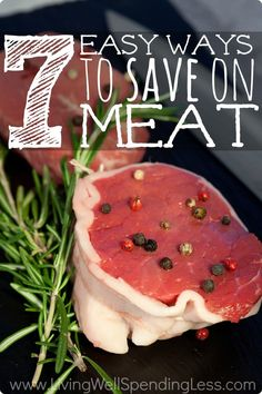 Wondering how to lower your grocery bill but still buy all the beef, chicken, or pork that your family loves? Don't miss these 7 great ideas for saving money on meat! Save Money On Groceries, #SaveMoney