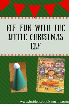Have some elf inspired fun while reading this sweet read-aloud!