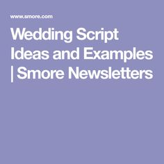 Wedding Script Ideas and Examples | Smore Newsletters