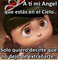 A mi angel que esta en el cielo...