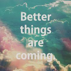 #igquotes #betterthingsarecoming #makeawish #behappy #hkig
