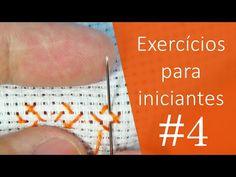 2 exercícios para INICIANTES #4 - Ponto Cruz avesso PERFEITO - YouTube