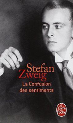 #littérature : La confusion des sentiments de Stefan Zweig. Au soir de sa vie, un vieux professeur se souvient de l'aventure qui, plus que les honneurs et la réussite de sa carrière, a marqué sa vie. A dix-neuf ans, il a été fasciné par la personnalité d'un de ses maîtres ; l'admiration et la recherche inconsciente d'un Père font alors naître en lui un sentiment mêlé d'idolâtrie, de soumission et d'un amour presque morbide. Freud a salué la finesse et la vérité...