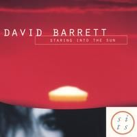 David Barrett | Staring Into The Sun