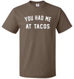 You Had Me At Tacos Shirt Funny Taco Tee - oTZI Shirts - 4