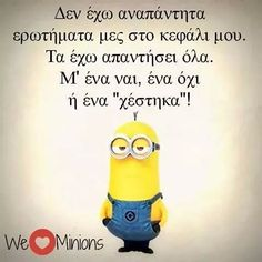 Smart answers Funny Greek Quotes, Greek Memes, Funny Quotes, Life Quotes, Free Therapy, Funny Statuses, Greek Culture, Just For Laughs, Minions