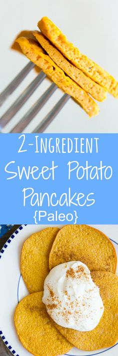 These 2 Ingredient Sweet Potato Pancakes only contain sweet potato and eggs! They're paleo, gluten free and dairy free. Perfect for small children to eat and adults will enjoy them too! (Paleo Pancakes Against All Grain) Healthy Breakfast Recipes, Brunch Recipes, Baby Food Recipes, Gluten Free Recipes, Whole Food Recipes, Vegan Recipes, Cooking Recipes, Pancake Recipes, Fodmap Recipes