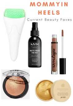 My Current Beauty Faves - Mommy In Heels