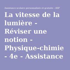 La vitesse de la lumière - Réviser une notion - Physique-chimie - 4e - Assistance scolaire personnalisée et gratuite - ASP