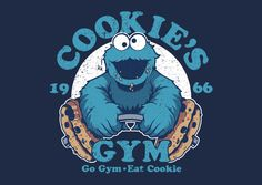 """Cookie Monster T-Shirt by Louis Wulwick aka KindaCreative. """"Cookies Gym is a gym parosy t-shirt for fans of the Cookie Monster. Cookie Monster T Shirt, Cookie Monster Drawing, Les Muppets, Gym For Beginners, Sport Motivation, Going To The Gym, Poster, Cartoon, Funny"""