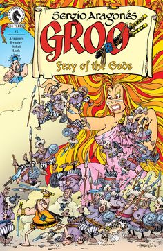 Groo: Fray of the Gods #2 You'd think a god could live forever . . . and maybe one could if his godlike path hadn't been crossed by the wandering disaster that is Groo.