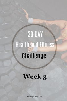 30 Day Fitness Challenge - Week 3