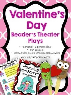 2 Original and Engaging Valentine's Day Reader's Theater Plays   •2 roles per play with a highlighted script for each of the characters •Perfect for your independent Literacy Centers, Language Arts activities, fluency practice, as Read to Someone during Daily 5 and much more! •The plays comes with a Common Core aligned comprehension activity •Bright and colorful puppets accompany the plays. •Plays are 3 pages long. Great for file folder storage!