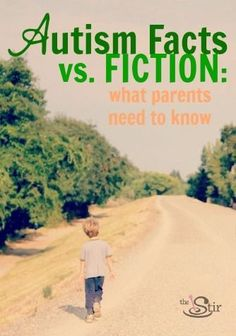 Autism Facts vs Fiction: What Every Parent Needs to Know.