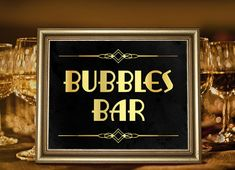 Bubbles bar sign for your party in art deco, Great Gatsby or Roaring 20s style. YOU WILL GET: - 3 high resolution jpeg files (300 dpi, CMYK). - the files are in popular sizes: 16x20, 8x10, 5x7 inches. - In addition, the high quality jpegs can be scaled down to any size you want without