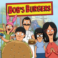 Six reasons you should be watching Bob's Burgers