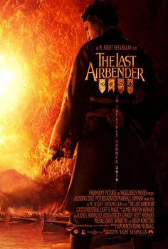 Avatar:  The Last Airbender, this movie basically ruined my whole childhood. It ruined the series!