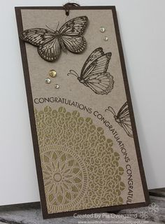 Great use of embossing with a doily stamp & of mixed butterfly stamps. Love that the sentiment follows the curve of the doily.