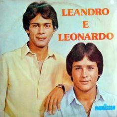 ANOS  70  80  e  90: LEANDRO E LEONARDO