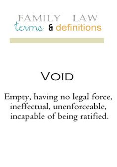 Family Law Terms and Definitions: Void Vocabulary Definition, Family Court, Bill Of Rights, Paralegal, Family First, Law School, Constitution, Definitions, Divorce