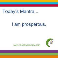 Today's #Mantra. . . I am prosperous. #affirmation #trainyourbrain