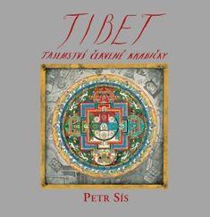 Tibet - tajemství červené krabičky - Petr Sís Tibet, Petra, Good Books, Cover, Artwork, Folktale, Czech Republic, Work Of Art, Auguste Rodin Artwork