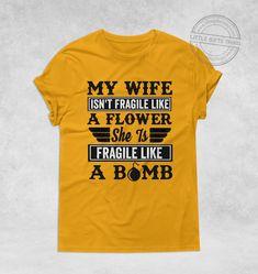 Wife Funny Quote   Premium Unisex T-Shirt - M / Gold