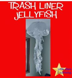 Little Stars Learning: Jellyfish From Trash Liners