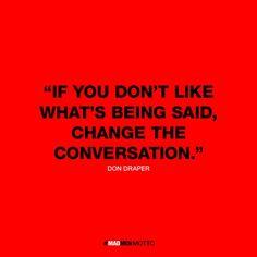 #madmen #changetheconversation
