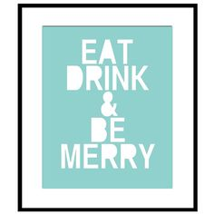 Eat Drink and Be Merry  8 x 10 Print in Sea Green and by Tessyla, $20.00