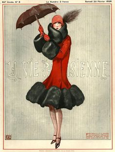 France La Vie Parisienne Magazine Art Print by The Advertising Archives. All prints are professionally printed, packaged, and shipped within 3 - 4 business days. Choose from multiple sizes and hundreds of frame and mat options. Posters Vintage, Art Deco Posters, Vintage Art, Harlem Renaissance, Fashion Illustration Vintage, Illustration Art, Winter Illustration, Fashion Illustrations, Umbrella Art