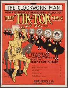 Tik-Tok Man of Oz. Tik Tok didn't really (really? Well, really in fiction) look like this. The character here looks more like the Tin Man. Tik Tok was rotund.