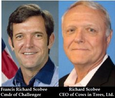 Richard Scobee -The source of the pic on the right of CEO Richard Scobee is his LinkedIn page.  If you go on Cow in Trees' website, you'll see an animated introduction of a rocket-powered cow in the sky with a swirling smoke-shaped 6, much like the Challenger Shuttle as it was seen on TV exploding in mid-air. Wink, wink. That Commander/CEO Richard Scobee sure has a sense of…