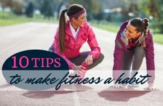 Ever wonder how consistent exercisers stick with a fitness plan? Start building better fitness habits for life with these tried-and-true tips!