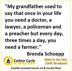 We can never thank a farmer enough. Carbon Cycle, Farmer, Crushes, Inspirational Quotes, Canning, Sayings, How To Make, Life, Life Coach Quotes