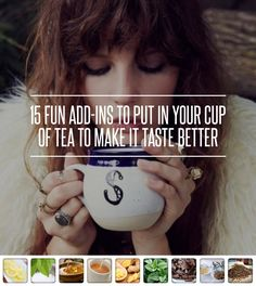 15 Fun #Add-Ins to Put in Your Cup of Tea to Make It Taste #Better ... → Food #Black