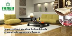 Enjoy exceptional amenities, the tiniest details of comfort and convenience at Premisin.