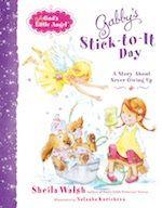 Gabby's Stick To It Day by Sheila Walsh