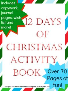 FREE 12 Days of Christmas Activity Book - http://www.yearroundhomeschooling.com/free-12-days-christmas-activity-book/
