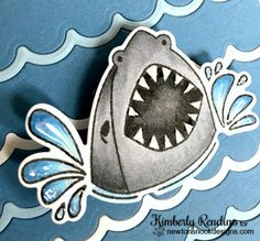 shark | shark week | newton's nook designs | snappy birthday | handmade card | papercraft | cardmaking | clear stamps | kimpletekreativity.blogspot.com
