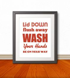 Lid Down Flush Away Wash Your Hands Be On Your by BentonParkPrints, $12.00