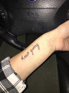 Arm Tattoo - Keep Going