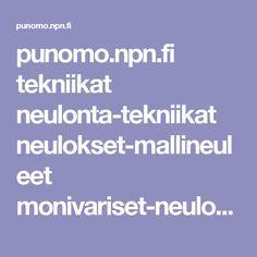 punomo.npn.fi tekniikat neulonta-tekniikat neulokset-mallineuleet monivariset-neulokset kukonpojanaskelneulos