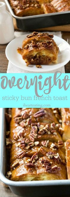 Overnight Sticky Bun French Toast Recipe - this makes a great make ahead Easter breakfast!