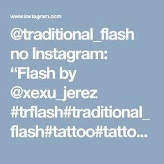 "@traditional_flash no Instagram: ""Flash by @xexu_jerez #trflash#traditional_flash#tattoo#tattooflash#traditional#traditionaltattoo#traditionalflash#tattooart#flash#art#illustration#drawing"""