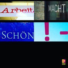Arbeit macht ... #schön #reich #sexy #style #arm #smart #instagood #words #lyrics #urbanpoetry #berlin #wien #zürich #hamburg #frankfurt #münchen