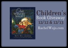 One Wintry Night by Ruth Bell Graham- Children's book giveaway. Perfect for winter snuggles!